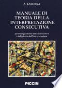 Manuale di teoria della interpretazione consecutiva