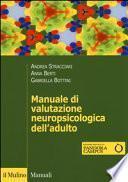 Manuale di valutazione neuropsicologica dell'adulto