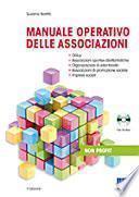 Manuale operativo delle associazioni. Disciplina civilistica e fiscale. Con CD-ROM