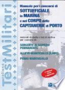 Manuale per i concorsi di sottufficiale in marina e nel corpo delle capitanerie di porto