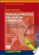 Manuale pratico dei marchi e dei brevetti. Con CD-ROM
