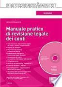 Manuale pratico di revisione legale dei conti. Con CD-ROM