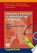 Manuale pratico di separazione e divorzio. Con CD-ROM