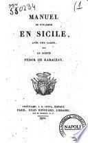 Manuel du voyageur en Sicile, avec une carte, par le comte Fedor de Karaczay