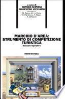 Marchio d'area: strumento di competizione turistica. Manuale operativo