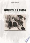 Marinetti e il cinema