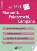 Marinetti, Palazzeschi, Campana
