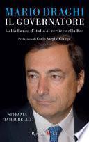 Mario Draghi, il Governatore