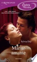 Marito amante (Romanzi Extra Passion)