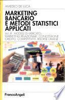 Marketing bancario e metodi statistici applicati
