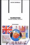 Marketing. Elementi essenziali e innovativi