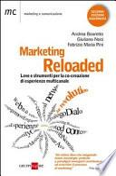 Marketing reloaded. Leve e strumenti per la co-creazione di esperienze multicanale