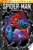 Marvel Must-Have: Spider-Man - Tornando a casa
