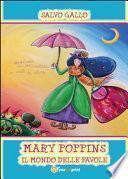 Mary Poppins. Il mondo delle favole