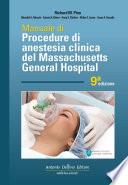 Massachusetts, Manuale di Procedure di Anestesia Clinica del General Hospital 9ª ed.