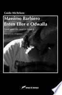 Massimo Barbiero - Enten eller e odwalla