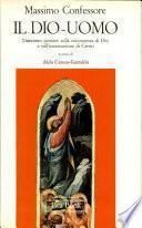 Massimo Confessore Il Dio-uomo