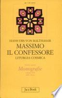 Massimo il Confessore. Liturgia cosmica