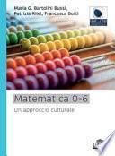 Matematica 0-6. Un approccio culturale
