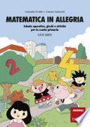 Matematica in allegria - Classe quarta