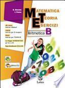 Matematica teoria esercizi. Aritmetica. Con il mio quaderno INVALSI 2 online. Ediz. essenziale. Con espansione online. Per la Scuola media