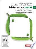 Matematica. Verde. Algebra. Geometria. Probabilità. Con DVD e CD-ROM. Con espansione online. Per le Scuole superiori