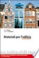 Materiali per l'edilizia. Tecnologia delle costruzioni & progettazione edilizia. Con espansione online. Per gli Ist. tecnici