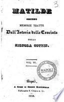 Matilde, ossieno Memorie tratte dall'istoria delle crociate della signora Cottin