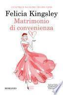 Matrimonio di convenienza (Felicia Kingsley)