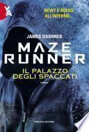 Maze Runner – Il palazzo degli spaccati