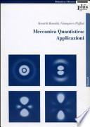 Meccanica quantistica: applicazioni. Con CD-ROM