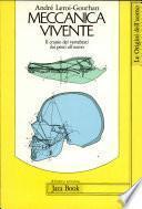 Meccanica vivente. Il cranio dei vertebrati dai pesci all'uomo