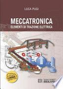 Meccatronica. Elementi di Trazione Elettrica