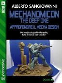 Mechanomicon. The Deep One. Approfondire il mecha design