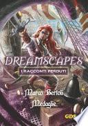 Medaglie- Dreamscapes- I racconti perduti -