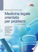 Medicina legale orientata per problemi - 2 ed.