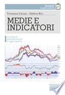 Medie e indicatori. Con test di autovalutazione in ogni capitolo