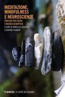 Meditazione, mindfulness e neuroscienze