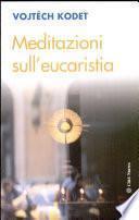 Meditazioni sulla eucaristia