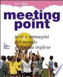 Meeting point. Per la Scuola media