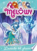Melowy 4. L'incanto del ghiaccio