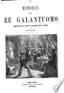 Memorie del re galantuomo, compilate sulla scorta di documenti editi e inediti