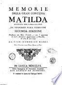 Memorie della gran contessa Matilda restituita alla patria lucchese da Francesco Maria Fiorentini