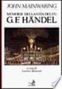 Memorie della vita del fu G.F. Händel