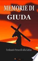 Memorie di Giuda (Edizione integrale in 2 volumi)
