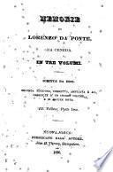 Memorie di L. da Ponte ... Scritte da esso. Seconda edizione corretta, ampliata e accresciuta d'un interno volume e di alcune note. (Saggi poetici di L. da Ponte Terza edizione, etc.).
