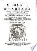 Memorie Di S. Barbara, Vergine E Martire Di Scandriglia Detta Di Nicomedia Protettrice Principale Della Citta' E Diocesi Di Rieti