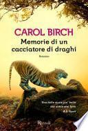 Memorie di un cacciatore di draghi