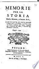Memorie per la storia delle scienze, e buone arti, cominciate ad imprimersi l'anno 1701, a Trevoux, e l'anno 1743