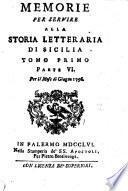 Memorie Per Servire Alla Storia Letteraria Di Sicilia